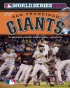 Year of the San Francisco Giants: 2012 World Series Champions - Major League Baseball