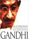 An Autobiography: The Story of My Experiments with Truth (MP3 Book) - Mahatma Gandhi, Mahadev Desai, Bill Wallace
