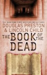 The Book of the Dead: An Agent Pendergast Novel - Douglas Preston