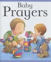 Baby Prayers - Sarah Toulmin, Kristina Stephenson