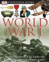 World War I (DK Eyewitness Books) - Simon Adams, Andy Crawford