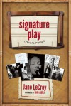 Signature Play - Jane Lecroy, Tom Abbs, Peter Carlaftes