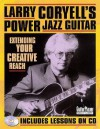 Larry Coryell's Power Jazz Guitar: Extending Your Creative Reach - Larry Coryell, Bill Frisell