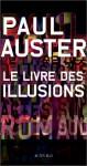 Le Livre des illusions - Paul Auster