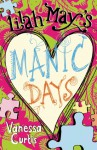 Lilah May's Manic Days - Vanessa Curtis