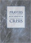 Prayers in Times of Crisis - Liturgy Training Publications