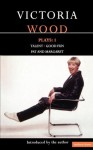 Plays 1: Talent / Good Fun / Pat and Margaret - Victoria Wood