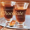A Passion for Chocolate - Linda Collister, Martin Brigdale