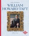 William Howard Taft - Michael Burgan