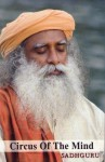 Circus Of The Mind - Sadhguru Jaggi Vasudev