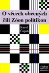 O věcech obecných čili Zóon politikon - Karel Čapek