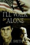 I'll Walk Alone - J.J. Smith, Jacquelyn J. Smith
