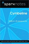 Cymbeline (SparkNotes Literature Guide Series) - SparkNotes Editors, William Shakespeare