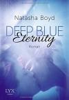 Deep Blue Eternity - Natasha Boyd, Henriette Zeltner