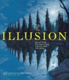 The Art of the Illusion - Brad Honeycutt, Terry H. Stickels