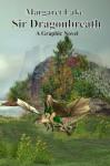 Sir Dragonbreath - A Graphic Novel - Margaret Lake