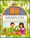 Shavuos: With Bina, Benny, And Chaggai Hayonah (The Artscroll Youth Holiday Ser.)) - Yaffa Ganz, Liat Binyamini Ariel