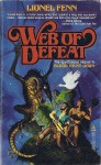 Web Of Defeat - Lionel Fenn