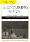 Cengage Advantage Series: The Enduring Vision: A History of the American People, Vol. I - Paul S. Boyer, Clifford E. Clark Jr., Karen Halttunen, Joseph F. Kett, Neal Salisbury