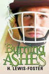 Burning Ashes - H. Lewis-Foster