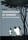 Conversación de sombras en la Villa de los Papiros - Max