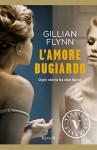 L'amore bugiardo (VINTAGE) - Gillian Flynn, F. Graziosi, I. Zani
