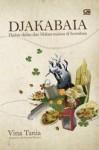 Djakabaia: Djalan-Djalan dan Makan-Makan di Soerabaia - Vina Tania, Bondan Winarno