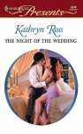 The Night of the Wedding - Kathryn Ross