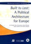 Built to Last: A Political Architecture for Europe - Erik Berglof, Barry Eichengreen, Guido Tabellini