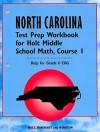 North Carolina Test Prep Workbook for Holt Middle School Math, Course 1: Help for Grade 6 EOG - Holt Rinehart