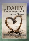 Marriage: Daily Encouragement for Your Marriage - Freeman