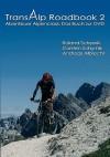 Transalp Roadbook 2 - Andreas Albrecht, Roland Schymik, Carsten Schymik
