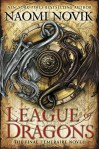League of Dragons (Temeraire) - Naomi Novik