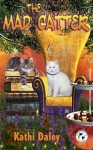 The Mad Catter (A Whales and Tails Mystery) (Volume 2) - Kathi Daley