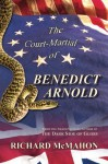 The Court-Martial of Benedict Arnold - Richard McMahon
