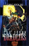 The Seven Deadlies - Greg Stolze
