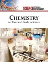 Chemistry: An Illustrated Guide to Science - The Diagram Group