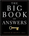 The Big Book of Answers - Kevin S. Hile