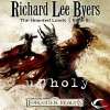 Unholy: Forgotten Realms: The Haunted Lands, Book 3 - Richard Lee Byers, Kevin Kraft, Audible Studios