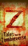 Z Tales: Stories from the Zombieverse - Roberto Calas, PC Keeler, Carolyn Matos, Rebecca Green, Teresa Richards, Danielle Kral, Robert Tomaino, Edward Ahern, T.E. Hahn, PM Ray