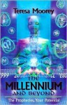 The Millennium and Beyond - A Complete Guide - Howard Moorey, Teresa Moorey