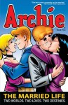 Archie: The Married Life Book 2 - Paul Kupperberg, Norm Breyfogle, Tim Levins, Andrew Pepoy