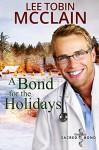 A Bond for the Holidays (Christian Romance): Sacred Bond Series: Book 5 - Lee Tobin McClain