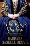 The King's Shadow - Barbara Gaskell Denvil