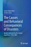 The Causes and Behavioral Consequences of Disasters: Models Informed by the Global Experience 1950-2005 - Sasha Rudenstine, Margrit Sasha Rudenstine, Sandro Galea