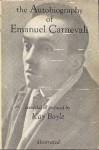 The Autobiography of Emanuel Carnevali - Emanuel Carnevali, Kay Boyle