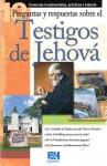 10 Preguntas respuestas y sobre los Testigos de Jehova - Holman Bible Publisher, Christy Darlington