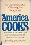 America Cooks: The General Federation of Women's Clubs Cook Book - Ann Seranne