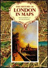 The History Of London In Maps - Felix Barker, Peter Jackson