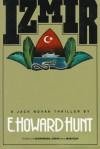Izmir - Howard Hunt
